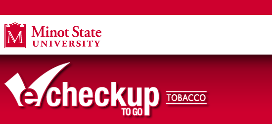 Minot State University Tobacco eCHECKUP TO GO